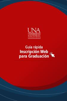 Guía Rápida Inscripción Web para Graduación